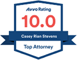Avvo Rating 10.0, Casey Rian Stevens - Top Attorney